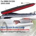 Auto Dritte Schwanz Bremse Stop-Licht LED-Hinten Stamm Signal Lampe Montage Fit Für BMW Z4 E85 2003 - 2008, auto Zubehör