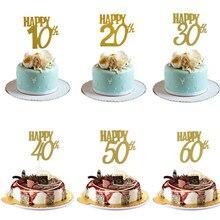 Bolo topper feliz 10th 20th 30th 40th 50th 60th aniversário para adulto aniversário glitter ouro 30 40 50 yeas decoração da festa de bolo