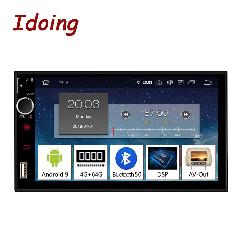 Idoing 7 Android 9.0 4G+64G Octa Core 2Din Video For Universal Car Multimedia Radio Player 1080P DSP GPS+Glonass 2 din no DVD image