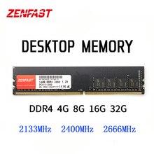 ZENFAST DDR4 שולחני RAM 4GB 8GB 16GB 32GB זיכרון DDR4 2133 2400 2666Mhz Memoria DDR4 Dimm 288 פינים 1.2V ביצועים גבוהים