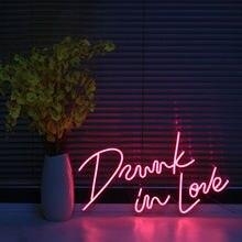 Custom Neon Drunk in love Sign Light 12V Waterproof Flex Led LED Light Signs For Wedding Birthday Party Restaurant Decoration