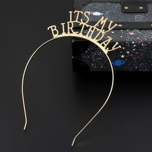 Fashion Alloy Meatal Gold Party Girl It's My Birthday Hairband Hair Accessories Headband Headwear For Party Supplies Gift