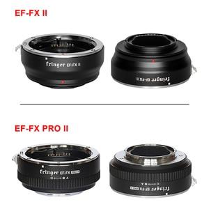 Image 2 - Fringer EF FX II FR FX20 Camera Lens Adapter AF Auto focus Adapter for Canon Sigma EF Lens to Fujifilm FX Camera XT3 XT2 XT4