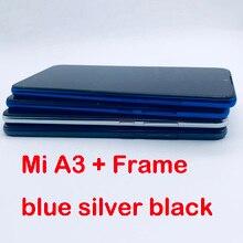 100% اختبار 6.01 LCD عرض ل شاومي Mi A3 CC9E LCD محول الأرقام شاشة تعمل باللمس الجمعية ل شاومي MiA3 العرض