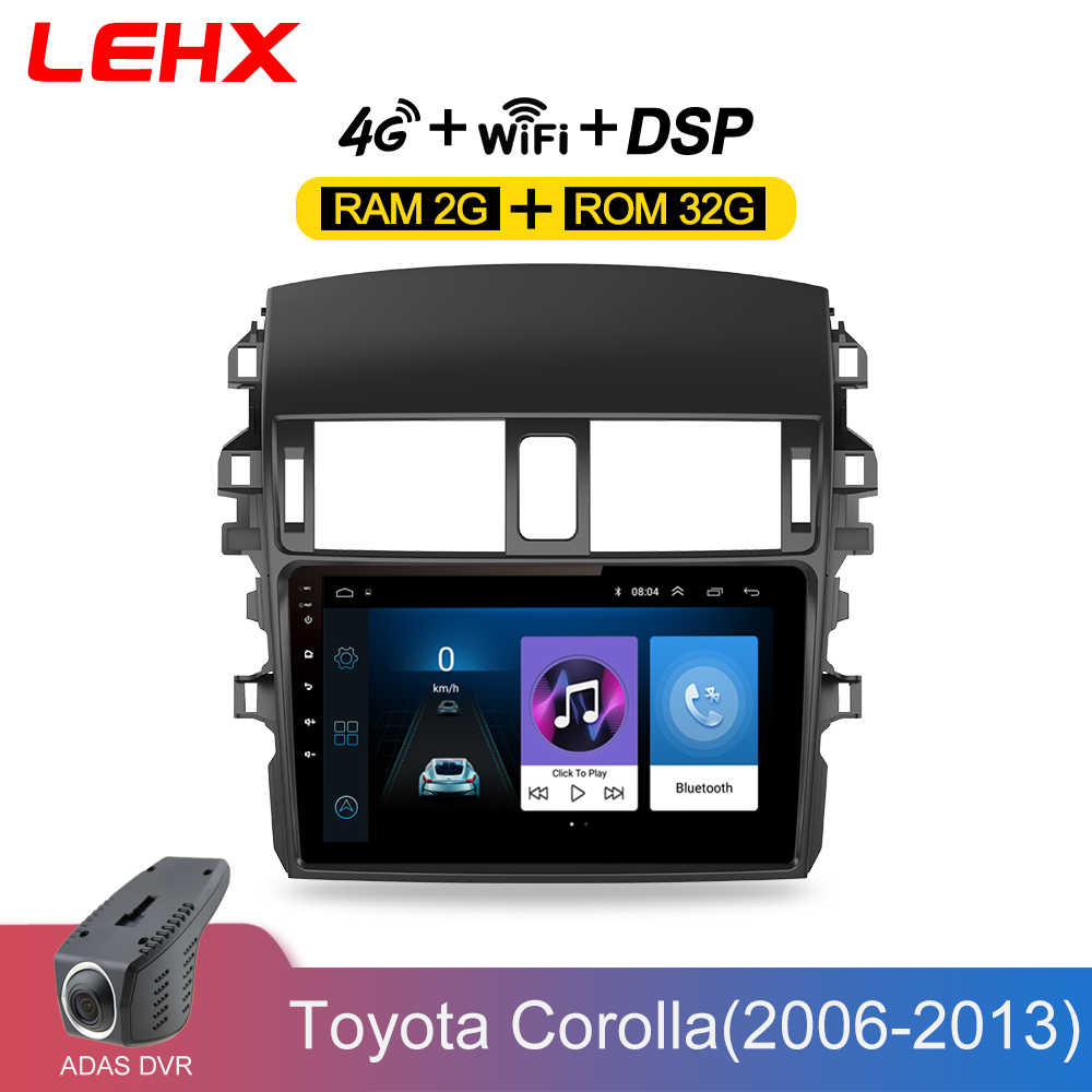 LEHX Car Android 8.1 Radio Multimedia Player Navigation GPS For Toyota Corolla E140/150  2006 2007-2013 Navigation wifi