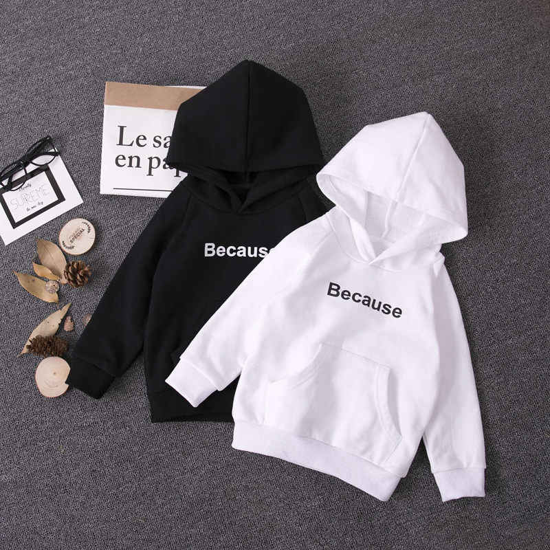 Fashion Kids Hoodies White/Black Tops Coat Cotton Boys Hoodie Letter Because Print Sweatshirt Girl Teenage School Clothing 2-18Y