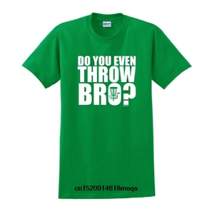 Do You Even Throw Bro Disc Golf Short Sleeve Cotton T-Shirt For Men (5 Colors)(China)