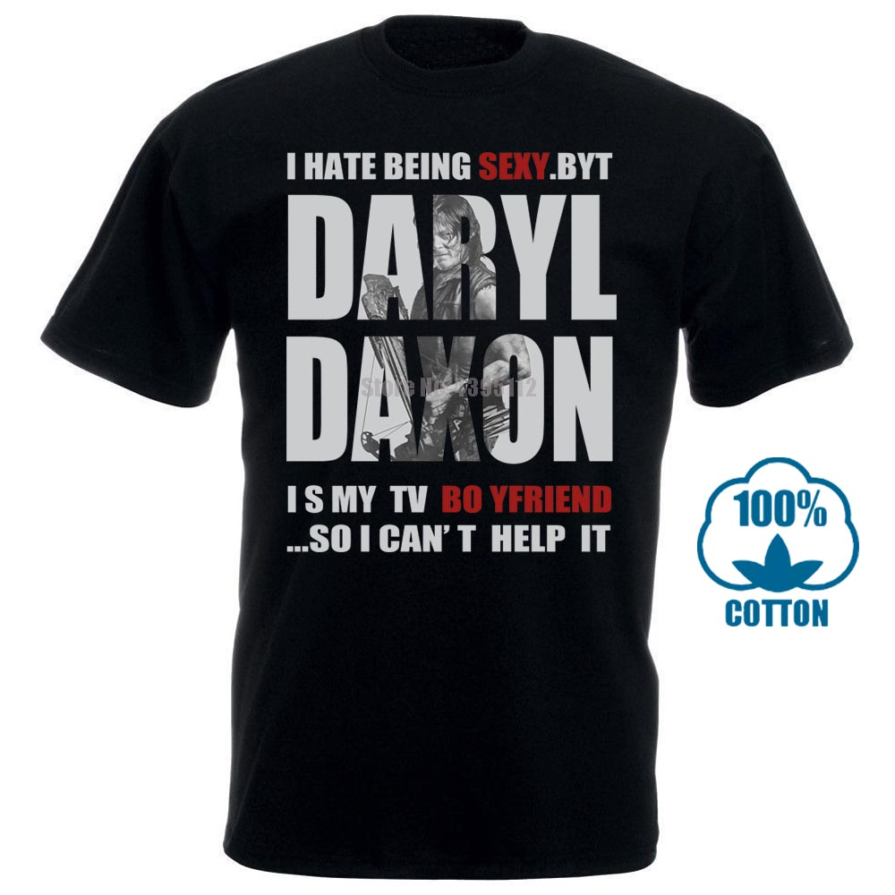 The Walking Dead Daryl Dixon I Hate Being Sexy T Shirt Black Cotton Men S 6Xl