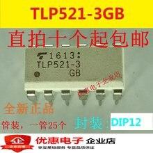 100% Original Novo 10 pçs/lote TLP521-3GB TLP521-3 DIP12