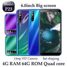 Smartphone con pantalla HD de 6,0 pulgadas, 4 GB de RAM, 64 GB de ROM, P23, cámara de 13,0mp, identificación facial, versión Global, android, quad core