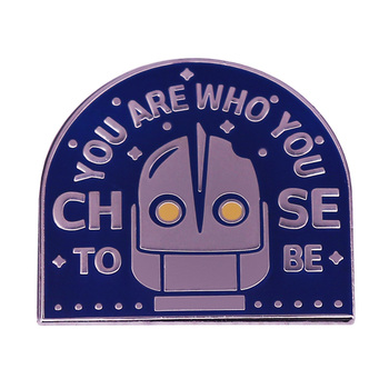 You Are Who You Choose to Be -The Iron Giant Movie Cult Classic Head Choose Quote pin Science fiction film fans gifts image