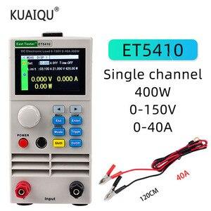 Image 1 - ET5410 تحميل المهنية للبرمجة تيار مستمر الحمل الكهربائي التحكم الرقمي تيار مستمر تحميل جهاز اختبار بطارية الإلكترونية تحميل 150 فولت 40A 400 واط