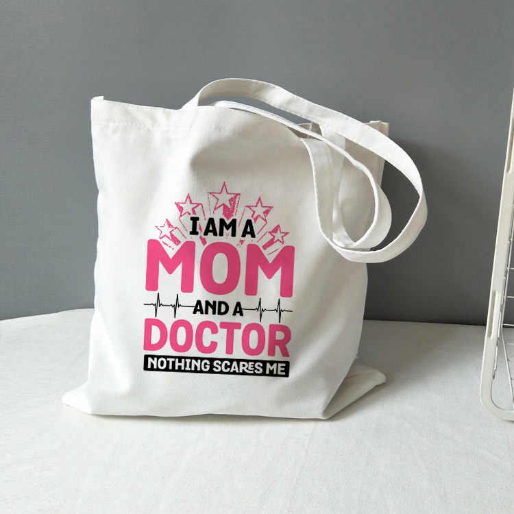 Ik Ben Een Moeder En Een Verpleegkundige Niets Schrikt Me Vrouwen Canvas Tote Handtas Dames Casual Schoudertassen Shopper Tote zak Hoge Capaciteit