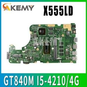 For ASUS X555LN GT840M I5-4210/4G motherboard X555LD X555LN X555LB X555LJ X555LF W519L VM501L FL5800L R557L laptop motherboard