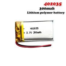300 мАч 3,7 в 402035 042035 литий-полимерный литий-ионный аккумулятор для MP3 MP4 MP5 батарея Bluetooth гарнитура Lipo cell