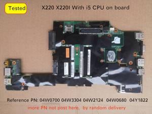 04W0700 04W3304 04W2124 04W0680 For Lenovo ThinkPad X220 X220I Laptop pc motherboard i5 cpu