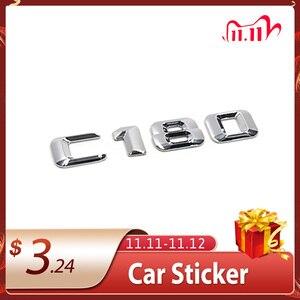 Image 1 - 3D Chrome Car Model Refitting Badge Sticker Car Trunk Rear Emblem Badge Chrome Letters For Mercedes C Class C180 C200 C220