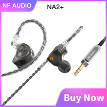 NF AUDIO NA2+ Dual Cavity Dynamic Aluminum Hifi Music Bass Pop Monitor Audiophile Earphones Earbuds NM2 NM2+ 2 Pin 0.78mm Cable