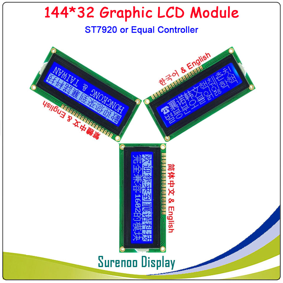 14432 144*32 Serial SPI / Parallel Graphic LCD Module Display Screen LCM ST7920/AIP31020 English Simplified Traditional Chinese