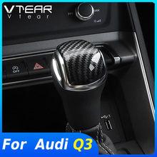 Vtear-Accesorios de Interior para coche, perilla de cambio de marchas, cubierta de protección, pegatinas embellecedoras, modificación de coche, para Audi Q3 2019 2020 2021