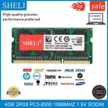 SHELI 4GB 2RX8 DDR3L-8500S 1.5V 1066Mhz SODIMM RAM Laptop Memory