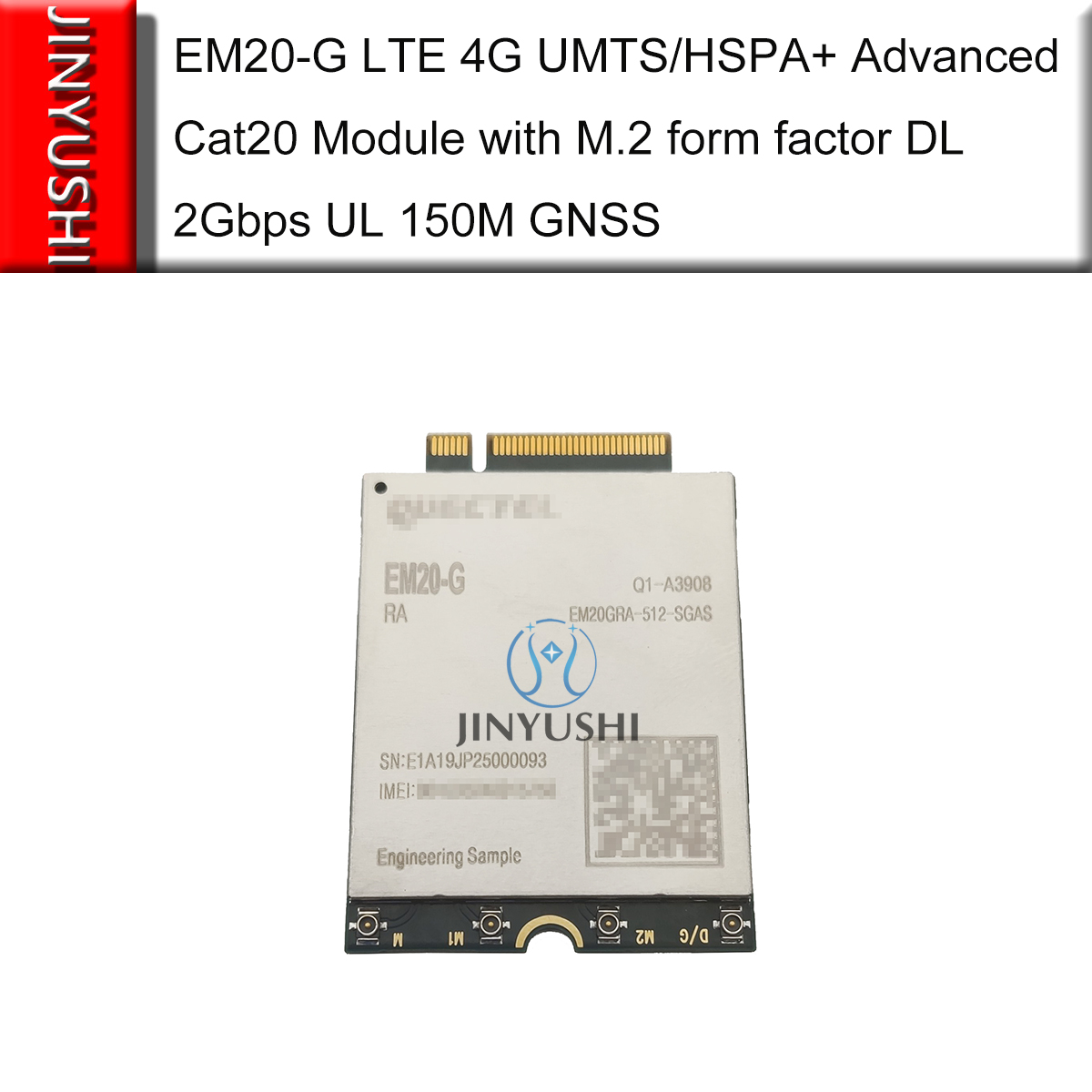 EM20 EM20-G LTE 4G UMTS/HSPA+ Advanced Cat20 Module With M.2 Form Factor  DL 2Gbps UL 150M GNSS 100% New&Original