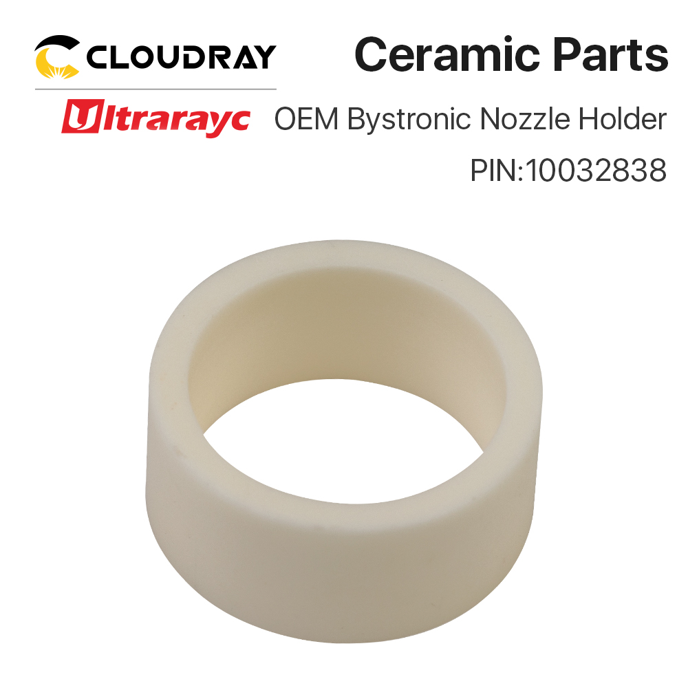 Ultrarayc OEM Bystronic Nozzle Ceramic Holder For Fiber Laser Cutting Machine PIN 10032838