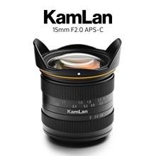 Kamlan 15mm F2.0 APS C Wide angle fixed focus Manual lens Mirrorless Camera lens for EOS M NEX Fuji X M4/3