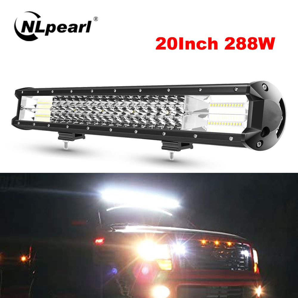 NLpearl Off Road LED Bar 20inch 288W LED Light Bar 12V 24V Spot Flood Beam LED Work Light for Tractor Car Jeep Truck 4x4 SUV ATV