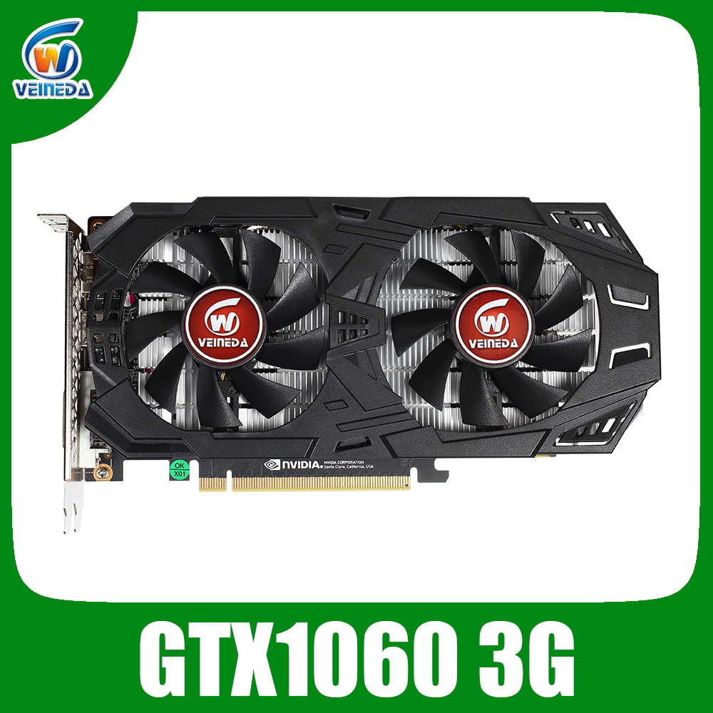 VEINEDA Video Card GTX 1060 3GB 192Bit GDDR5 Graphics Cards For NVIDIA VGA Geforce Series Games Hdmi Video Cards