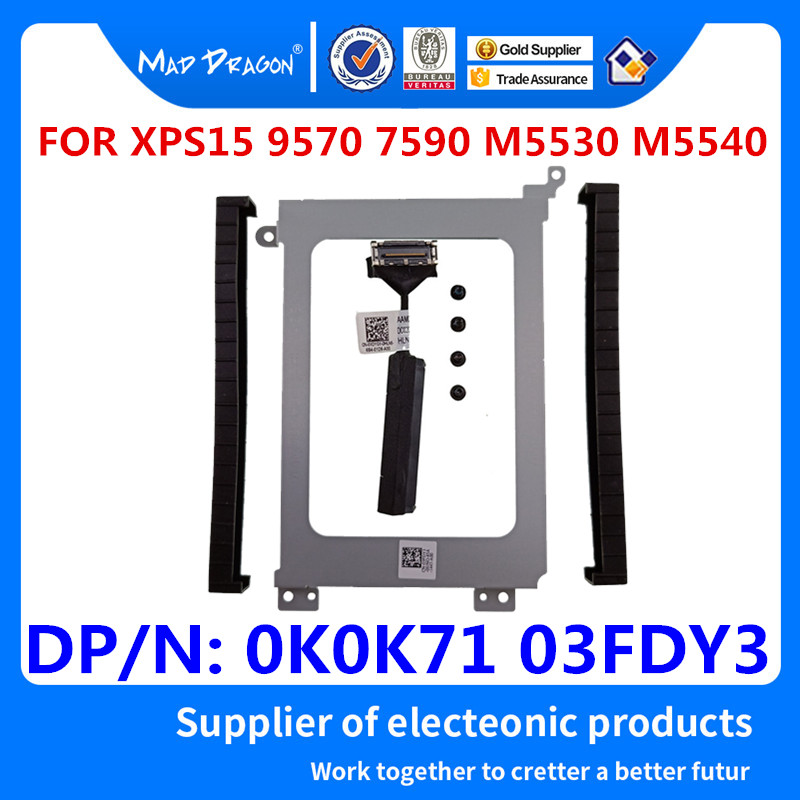 Hard Drive Bracket Caddy HDD Disk Drive Cable For Dell Precision 5530 5540 M5530 M5540 XPS15 9570 7590 0K0K71 K0K71 03FDY3 3FDY3