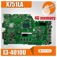 X751LA X751LD 4G memória Para ASUS Laptop Motherboard I3-4010 X751L K751L R752L R752L X751LN X751LK X751LJ X751LX Mianboard