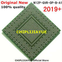 DC2019+ 100% New N12P-GVR-OP-B-A1 N12P-GVR-0P-B-A1 N12P GVR OP B A1 IC chips BGA Chipset