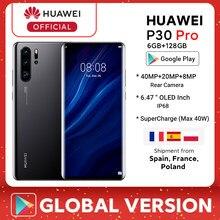 Globalna wersja Huawei P30 Pro 6GB 128GB Kirin 980 Octa Core Smartphone 50x Zoom cyfrowy Quad Camera 6.47 ''calowy telefon OLED
