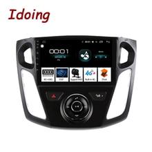 """Idoing 9 """"Car Android Radio Multimedia Speler Voor Ford Focus 3 Mk 3 2011 2019 Navigatie Gps Navi 4G + 64G Octa Core Geen 2 Din Dvd"""