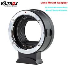 Anel adaptador viltrox EF Z, auto foco para canon ef EF S de montagem de lentes para nikon z series z6 z7 z50 câmera apenas 158g