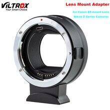 Viltrox EF Z monture dobjectif anneau adaptateur Auto focus pour Canon EF EF S monture dobjectif pour Nikon série Z Z6 Z7 Z50 appareil photo seulement 158g