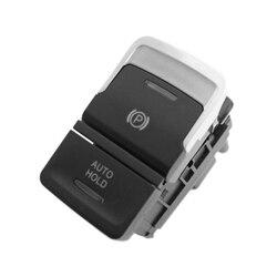 For vw Tiguan L 2016 2020 elektroniczny hamulec ręczny przełącznik hamulca postojowego Auto Hold Button 5NG927225 w Przełączniki hamulca ręcznego od Samochody i motocykle na