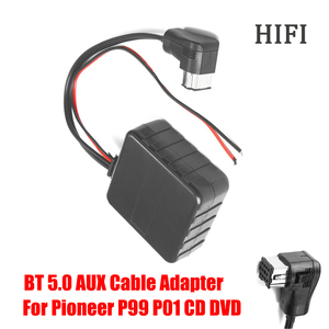 Image 4 - 12V HIFI Car bluetooth Module AUX Cable Adapter Audio Radio Stereo Fit For Pioneer P99 P01 CD DVD Head Unit