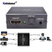 ใหม่ 4K X 2K HDMI Audio EXTRACTOR + Optical TOSLINK SPDIF + 3.5 มม.สเตอริโอ Audio EXTRACTOR Converter HDMI Audio Splitter