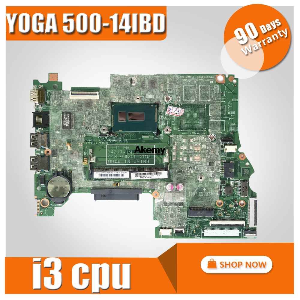 For Lenovo YOGA 500 -14IBD FLEX3-1470 YOGA500-14IBD Laptop Motherboard 448.03N03.001M CPU I3 DDR3 100% Test OK