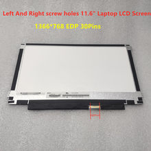 Left And Right Screw Holes 11.6 Inch SLIM LCD Screen Panel B116XTN02.3 M116NWR1 R7 NT116WHM-N23 N116BGE-EA2 EDP 1366x768