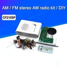 1set AM / FM stereo AM radio kit / DIY CF210SP electronic production