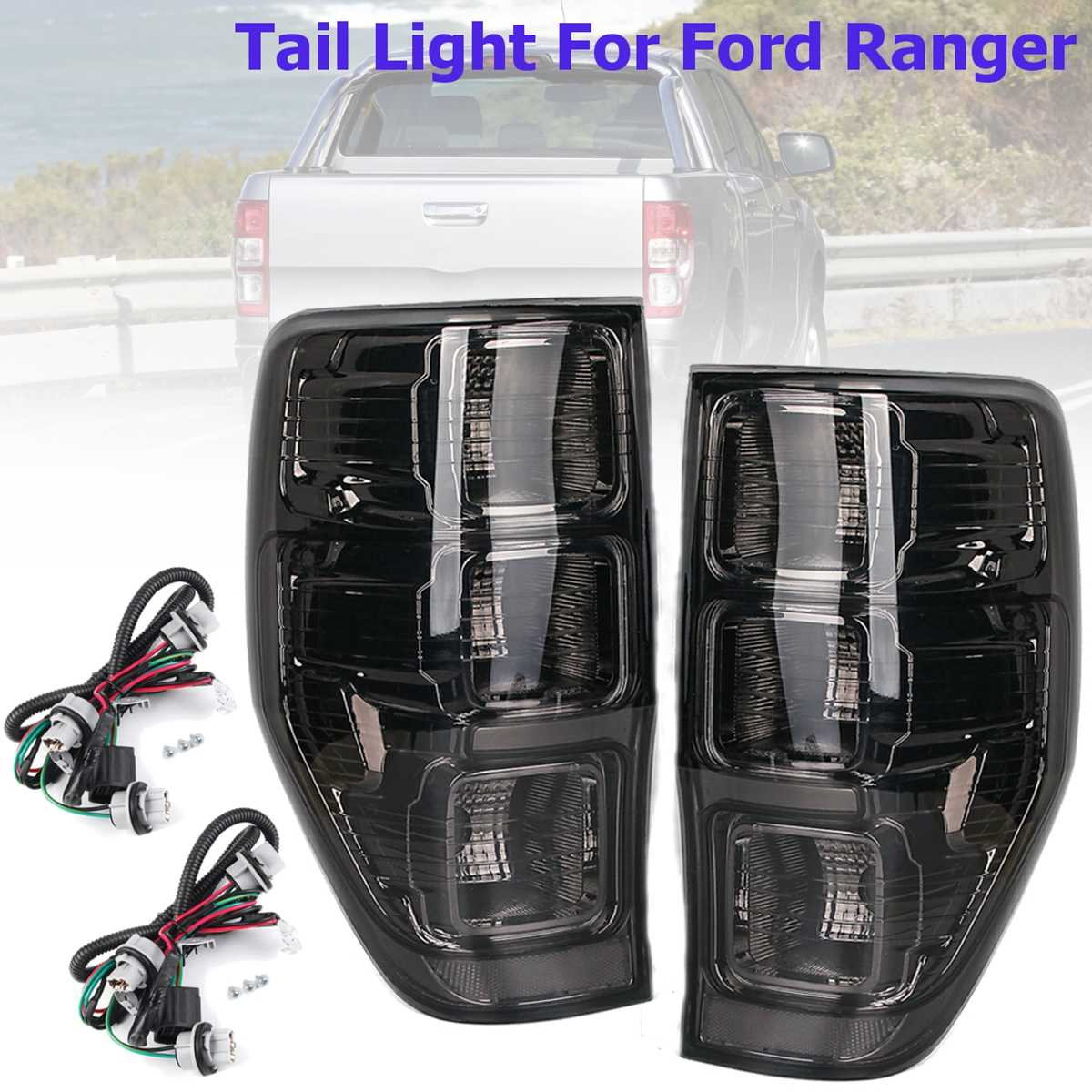 Rear Left/Right Tail Smoked Rear Tail Lights Lamp For Ford Ranger PX T6 MK1 MK2 WildTrak XLT XL XLS