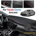 For Toyota Camry XV70 2018 2019 2020 Anti-Slip Mat Dashboard Dash Cover Pad Sunshade Dashmat Protect Carpet Car Accessories