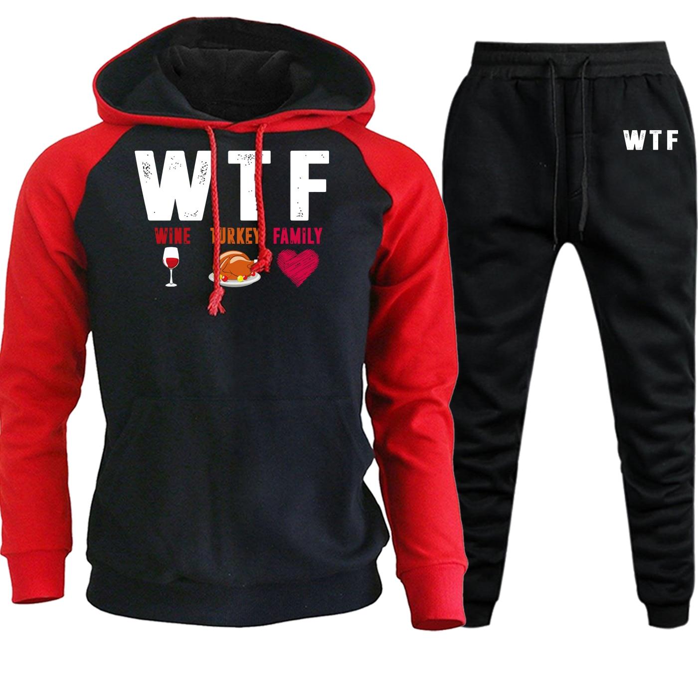 WTF Wine Turkey Family Streetwear Men Raglan Hooded Autumn Winter 2020 Casual Pullover Suit Male Fleece Hoodie+Pants 2 Piece Set