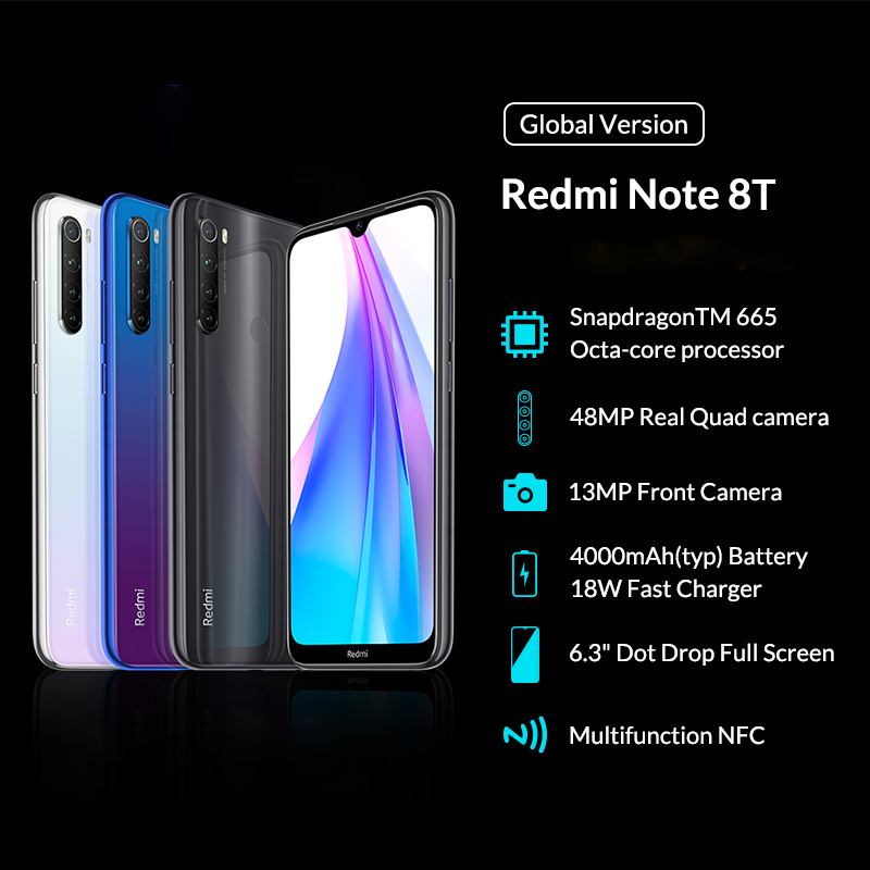 Global Version Xiaomi Redmi Note 8T 8 T 32GB/64GB/128GB Snapdragon 665 Octa Core 6.3'' 48MP Quad Camera 4000mAh 18W QC NFC