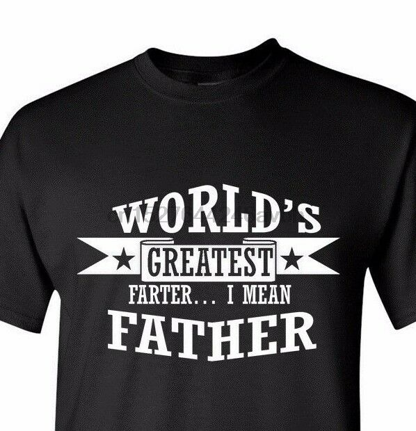 #2 World's Greatest Farter I Mean Father Shirt Best Dad Funny Father's Day Gift
