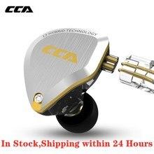 NEW CCA C12 5BA+1DD Hybrid In Ear Earphone Hifi Dj Monitor Running Sports Earphone Earbuds For CCA C10 C16 CA4  KZ ZS10 ZSN Pro