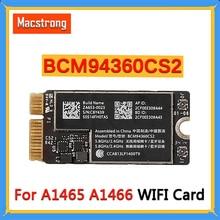 "اختبار BCM94360CS2 A1466 بطاقة واي فاي لماك بوك اير 11 ""A1465 واي فاي بلوتوث لاسلكي BT 4.0 مطار 802.11ac MD711 2013 2017"